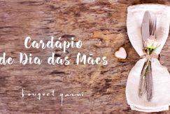 BQ-0013-17A_CardapioMaes-PostBlog
